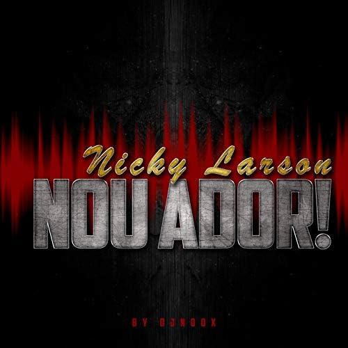 Nicky Larson & DJ Noox