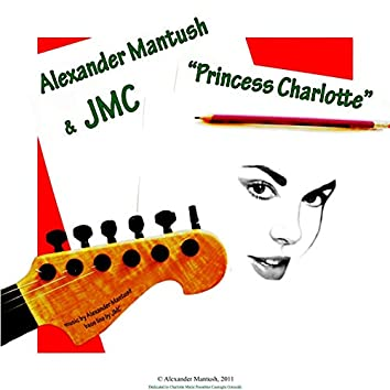 Princess Charlotte (feat. Jmc)