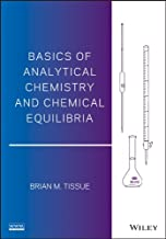 Basics of Analytical Chemistry and Chemical Equilibria (English Edition)