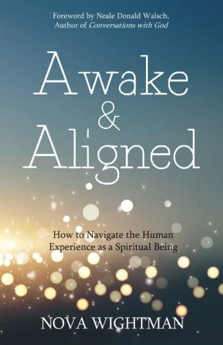 Awake and Aligned How to Navigate the Human Experience as a Spiritual Being product image