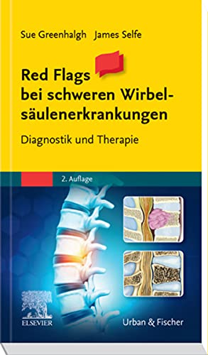 Red Flags - Schwerpunkt Wirbelsäule: Diagnostik und Therapie (German Edition)