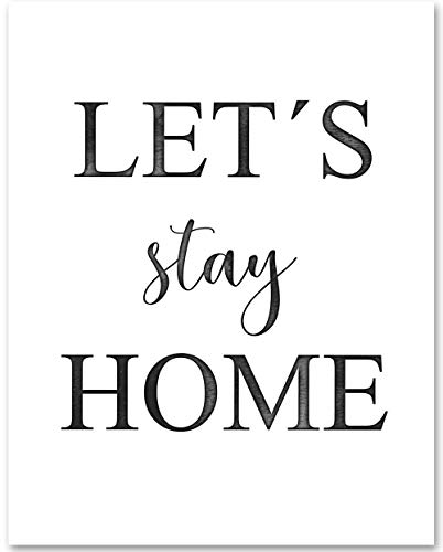 Let's Stay Home - 11x14 Unframed Typography Art Print Poster - Makes a Great Home Decor and Housewarming Gift Under $15