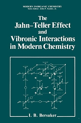 The Jahn-Teller Effect and Vibronic Interactions in Modern Chemistry (Mechanics: Genesis and Method) (English Edition)