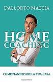 home coaching: come pianificare la tua casa