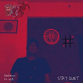 Stay Quiet (Live)