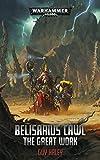 Belisarius Cawl: The Great Work (Warhammer 40,000) (English Edition)