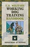 Best German Shepherd Training Books - U.S. Military Working Dog Training Handbook Review