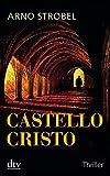 Arno Strobel: Castello Cristo