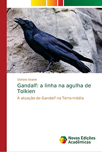 Gandalf: a linha na agulha de Tolkien