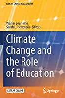 Climate Change and the Role of Education (Climate Change Management)