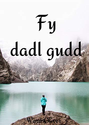 Fy dadl gudd (Welsh Edition)