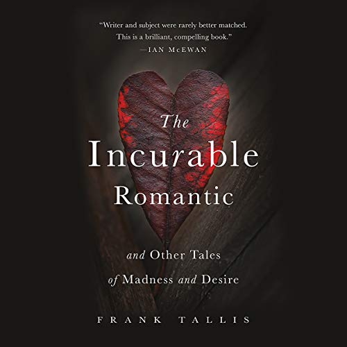 The Incurable Romantic audiobook cover art