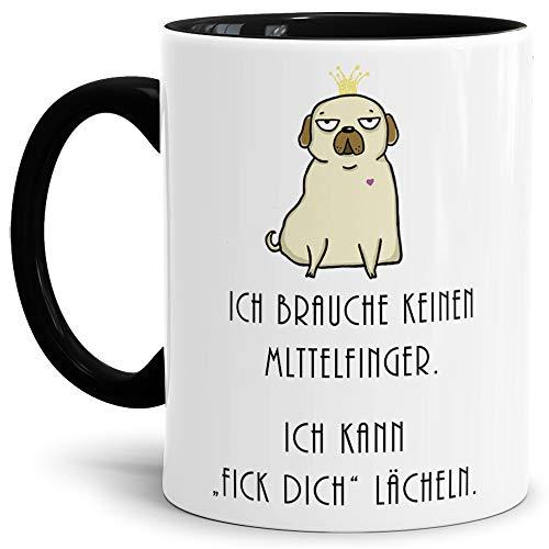 Tassendruck Hunde-Tasse mit Spruch Ich Brauche keinen Mittelfinger, Ich kann FICK Dich lächeln/Hund/Tier/Mops/Pug/Cup/Mug/Innen & Henkel Schwarz