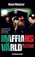 Maffians vaerld : historien om Cosa Nostra
