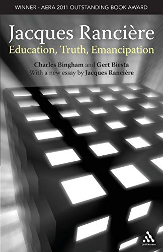 Jacques Ranciere Education Truth Emancipation