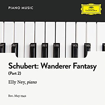 Schubert: Wanderer Fantasy In C, Op. 15: Part II