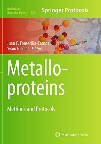 Metalloproteins: Methods and Protocols (Methods in Molecular Biology, Band 1122)