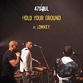Hold Your Ground