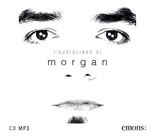 L audiolibro di Morgan. Audiolibro. CD Audio formato MP3