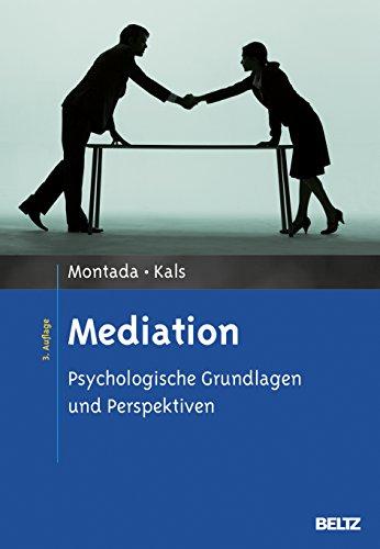 Mediation: Psychologische Grundlagen und Perspektiven
