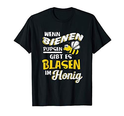 Wenn Bienen Pupsen Gibt Es Blasen Im Honig Imker Geschenk T-Shirt
