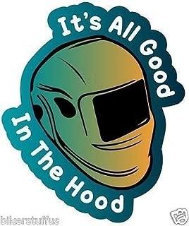 All Good in This Hood Welder Weld Welding Helmet Sticker Hard HAT Sticker