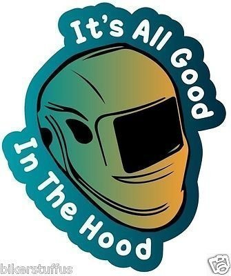 All Good in This Hood Welder Weld Welding Helmet Sticker Hard HAT Sticker