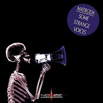Some Strange Voices