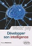 Développer son intelligence (Déclic' psy)