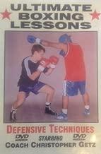 Ultimate Boxing Lessons: Defensive Techniques