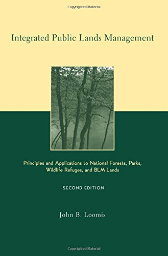 Download Integrated Public Lands Management: Principles and Applications to National Forests, Parks, Wildlife Refuges, and Blm Lands 0231124449