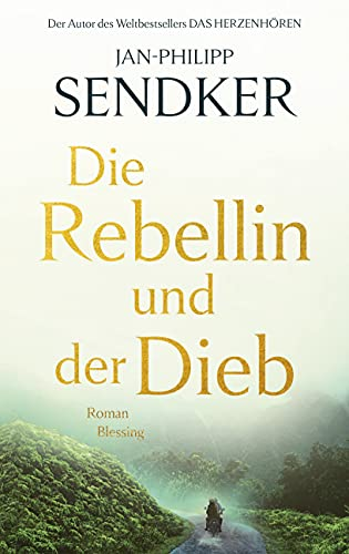 Die Rebellin und der Dieb: Roman