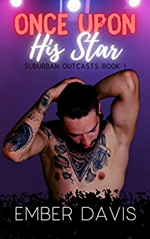 Once Upon His Star (Suburban Outcasts Book 1) by [Ember Davis]
