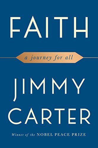 Compare Textbook Prices for Faith: A Journey For All 1st Edition Edition ISBN 9781501184413 by Carter, Jimmy