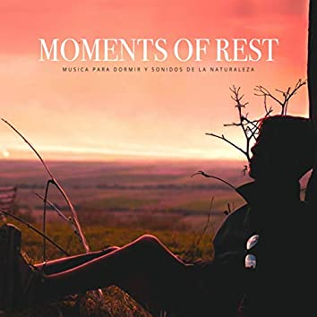 Moments of Rest