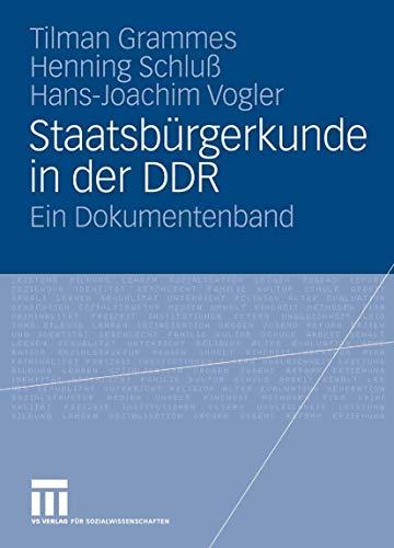 Staatsbürgerkunde in der DDR: Ein Dokumentenband