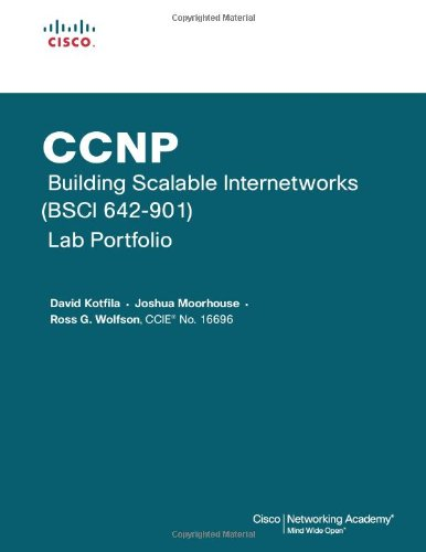 CCNP Building Scalable Internetworks (BSCI 642-901) Lab Portfolio (Cisco Networking Academy)