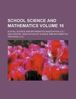 School Science and Mathematics Volume 16