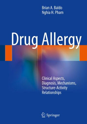 Drug Allergy: Clinical Aspects, Diagnosis, Mechanisms, Structure-Activity Relationships (English Edition)