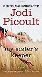 My Sister's Keeper: A Novel - Jodi Picoult
