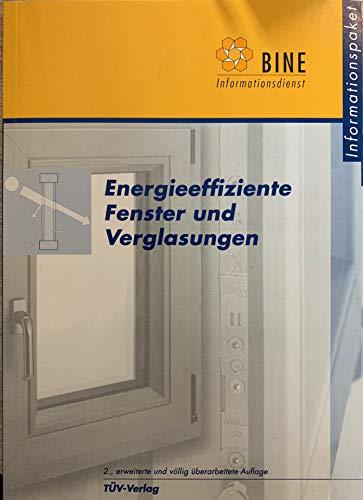 Energieeffiziente Fenster und Verglasungen