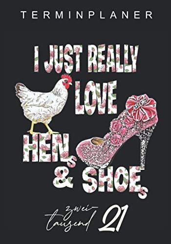 Terminplaner 2021 Henne und Schuhe: Hühner und Schuhe Liebhaberin Kalender von November 20 - Januar22. Liebevoll gestaltet, bietet diese ... für Termine, je Woche auf einer Doppelseite.