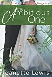 The Ambitious One (Jeanette's Billionaire Bride Pact Romance)