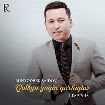 Qalbga Yaqin Qo'shiqlar (Live 2018)