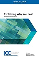 Explaining Why You Lost: Reasoning in Arbitration