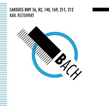 Bach: Cantates BWV 56, 82, 140, 162, 211, 212