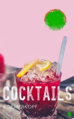 Cocktails: Die neuen Bartrends (German Edition)