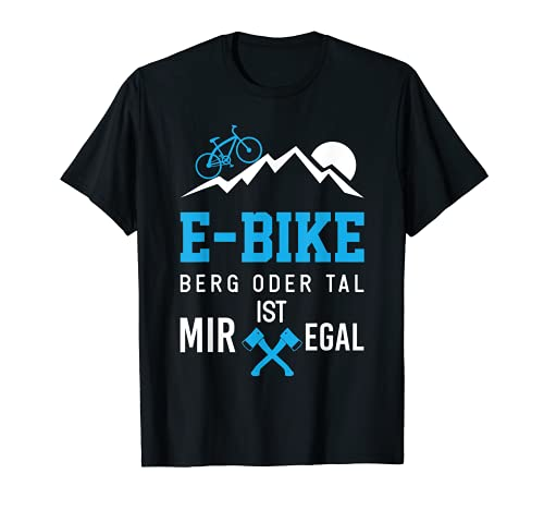 T-Shirt E-Bike Fahrrad E Bike Elektrofahrrad Mann Spruch