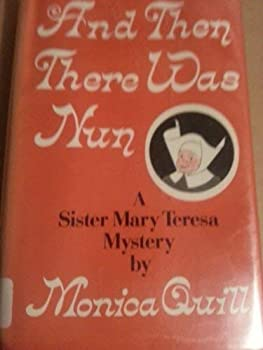 And Then There Was Nun 0814908799 Book Cover