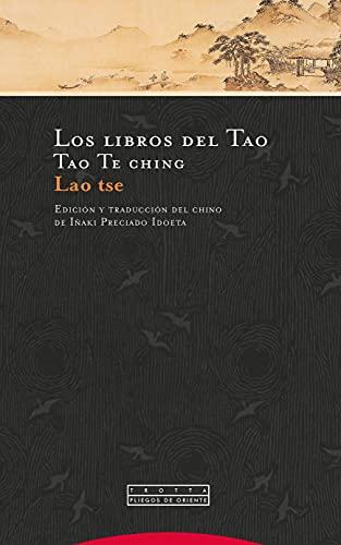 Libros Del Tao, Los (4ª Ed): Tao Te ching (Pliegos de Oriente)